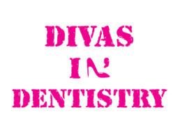 Divas In Dentistry