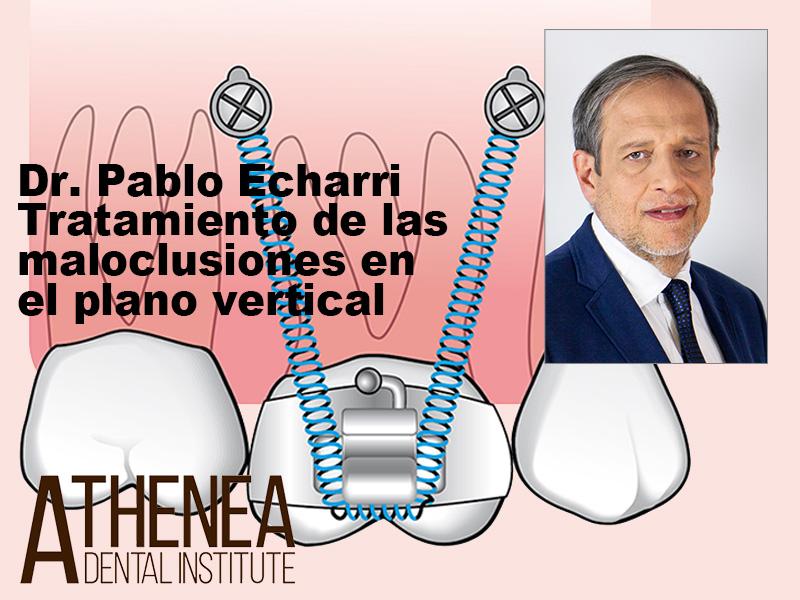 Dr Pablo Echarri - Maloclusiones plano vertical